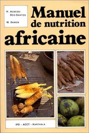 Cover of: Manuel de nutrition africaine by Hélène Agbessi-Dos Santos
