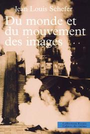 Cover of: Du monde et du mouvement des images | Jean Louis Schefer