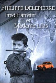 Cover of: Fred Hamster et Madame Lilas by Philippe Delepierre