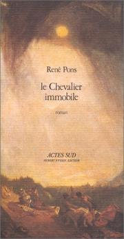 Cover of: Le chevalier immobile | René Pons
