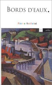 Cover of: Bords d'eaux by Pierre Veilletet
