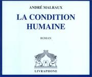Cover of: La Condition humaine (coffret 8 CD) by André Malraux
