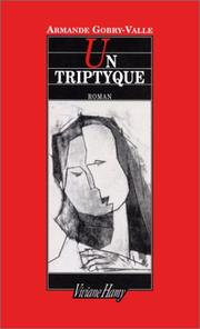 Cover of: Un triptyque | Armande Gobry-Valle