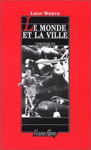 Cover of: Le monde et la ville | Léon Werth