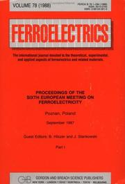 Cover of: Proceedings of the Sixth European Meeting on Ferroelectricity | Bożena Hilczer