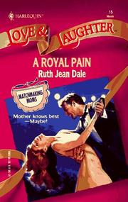 Cover of: Royal Pain (Love and Laughter Romance, No 15) by Ruth Jean Dale