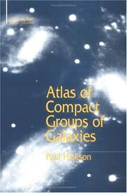Cover of: Atlas of compact groups of galaxies | Paul Hickson