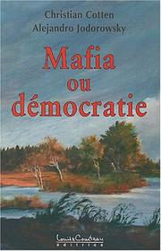Cover of: Mafia ou démocratie by Christian Cotten