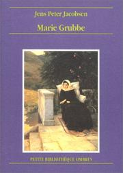Cover of: Marie Grubbe | J. P. Jacobsen