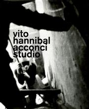 Cover of: Vito Hannibal Acconci studio | Vito Acconci