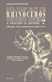 Cover of: Qu'a-t-on fait de Rhinocéros d'Eugène Ionesco à travers le monde? by Ahmad Kamyabi Mask
