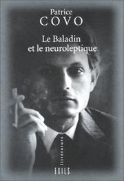 Cover of: Le baladin et le neuroleptique | Patrice Covo