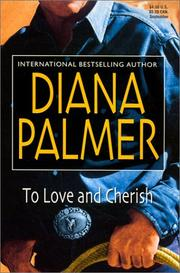 Cover of: To Love and Cherish | Diana Palmer