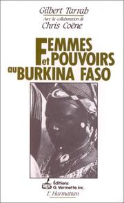 Cover of: Femmes et pouvoirs au Burkina Faso by Gilbert Tarrab
