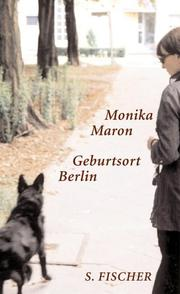 Cover of: Geburtsort Berlin | Monika Maron