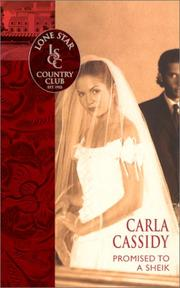 Cover of: Promised To A Sheik (Lone Star Country Club) by Carla Cassidy
