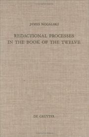 Cover of: Redactional processes in the Book of the Twelve | James Nogalski