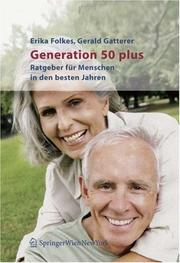 Cover of: Generation 50 plus | Erika Folkes
