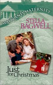 Cover of: Just For Christmas | Stella Bagwell