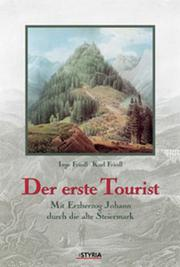 Cover of: Der erste Tourist by Inge Friedl