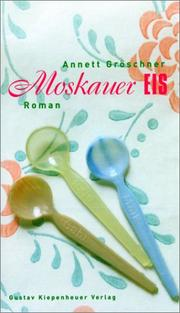 Cover of: Moskauer Eis by Annett Gröschner