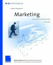 Cover of: Marketing Intensivtraining | Ulrich Vossebein