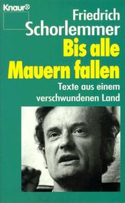 Cover of: Bis Alle Mauern Fallen by Schorlemmer