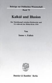 Cover of: Kalkül und Illusion by Immo von Fallois