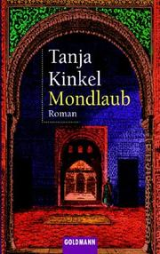 Cover of: Mondlaub by Tanja Kinkel