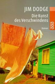 Cover of: Die Kunst des Verschwindens by Jim Dodge