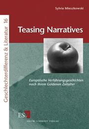 Cover of: Teasing narratives by Sylvia Mieszkowski