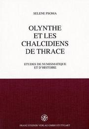 Cover of: Olynthe et les Chalcidiens de Thrace by Selene Psoma