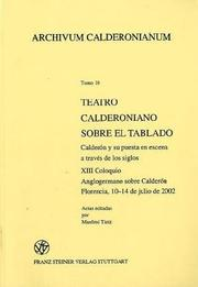 Cover of: Teatro calderoniano sobre el tablado by Coloquio Anglogermano (13th 2002 Florence, Italy)