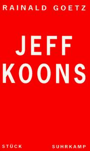Cover of: Jeff Koons | Rainald Goetz