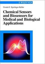 Cover of: Chemical Sensors and Biosensors for Medical and Biological Applications | Ursula E. Spichiger-Keller