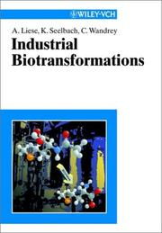 Cover of: Industrial biotransformations | A. Liese