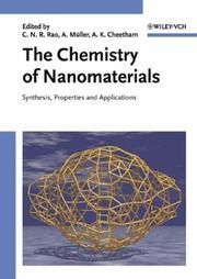 Cover of: The chemistry of nanomaterials | C. N. R. Rao, A. K. Cheetham