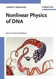 Cover of: Nonlinear Physics of DNA | Ludmila V. Yakushevich