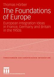 Cover of: The Foundations of Europe | Thomas Horber