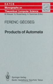 Cover of: Products of Automata by Ferenc Gecseg