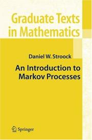 Cover of: An introduction to Markov processes | Daniel W. Stroock