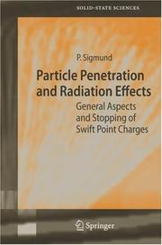 Cover of: Particle penetration and radiation effects by Peter Sigmund