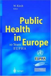 Cover of: Public Health in Europe by Wilhelm Kirch