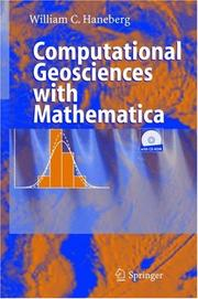 Cover of: Computational geosciences with Mathematica | William C. Haneberg