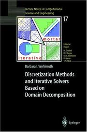 Cover of: Discretization Methods and Iterative Solvers Based on Domain Decomposition | Barbara I. Wohlmuth