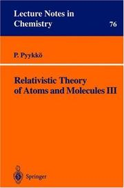 Cover of: Relativistic theory of atoms and molecules III | Pekka Pyykkö
