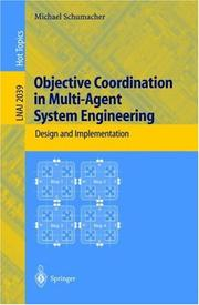 Cover of: Objective Coordination in Multi-Agent System Engineering | Michael Schumacher