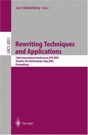 Cover of: Rewriting techniques and applications | International Conference on Rewriting Techniques and Applications (12th 2001 Utrecht, Netherlands)