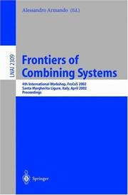 Cover of: Frontiers of Combining Systems | Alessandro Armando