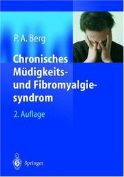 Cover of: Chronisches Müdigkeits- und Fibromyalgiesyndrom by Peter A. Berg